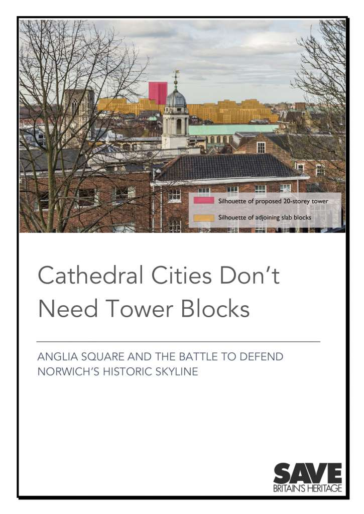 SAVE's newly released report on the recent Anglia Square public inquiry